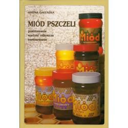 Miód pszczeli- powstawanie, wartość odżywcza, zastosowanie